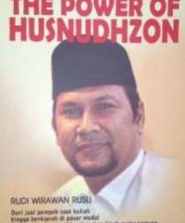 The Power of Husnudhzon