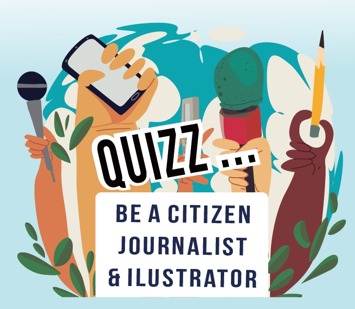 QuiiZ BE A CITIZEN JOURNALIST & ILUSTRATOR